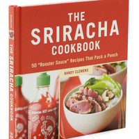 The Sriracha Cookbook | Mod Retro Vintage Books | ModCloth.com