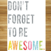 $30.00 Don't Forget to be AWESOME | Fresh Words Market