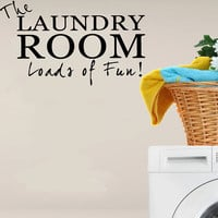 Laundry Loads Of Fun Wall Decal Sticker Vinyl Art