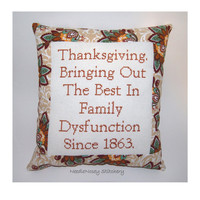 Funny Cross Stitch Pillow, Thanksgiving Pillow, Decorative Pillow, Thanksgiving Quote
