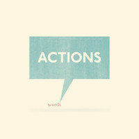 $17.95 Actions Speak Louder Than Words Art Print by John Tibbott | Society6