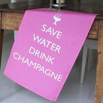 'save water drink champagne' tea towel by catherine colebrook | notonthehighstreet.com