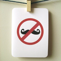 $4.00 Mustache antihipster card  No Hipster Mustaches by 4four on Etsy