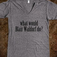 What would Blair Waldorf do Top - shine on