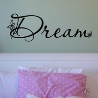 Dream   vinyl lettering wall quote decal sticker 10x32
