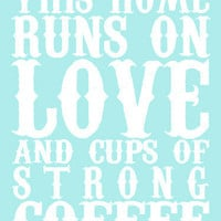 $15.00 Love &amp; Strong Coffee Print  16x20 Lustre Print by KaeliElyse