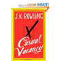 The Casual Vacancy: J.K. Rowling: 9780316228534: Amazon.com: Books