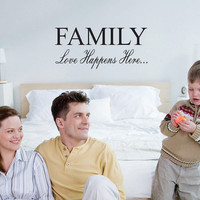 Family Love Happens Here Wall Decal Quote Wall Art Sticker Graphic Vinyl Lettering