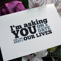 Wedding Card to Your Bride or Groom - Asking You on a Date for the Rest of Our Lives