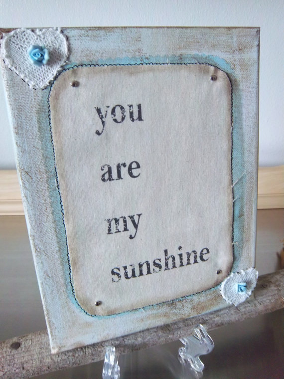 Wall Art Canvas Shabby Chic : You are my sunshine art canvas handmade from