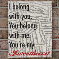 I Belong With You You Belong with me You&#x27;re my sweetheart. - Canvas Art on Sheet Music Lyrics - Ho Hey -The Lumineers