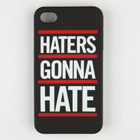 Haters Gonna Hate iPhone Case 206381100 | Phone Cases | Tillys.com