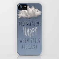 You Make Me Happy iPhone Case by Charlene McCoy | Society6
