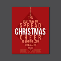 "The Best Way to Spread Christmas Cheer is Singing Loud for All to Hear, Buddy the Elf, Ornament, Christmas, Kid Art, 8 x 10"" Print, Wall Art"
