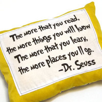 Dr. Seuss quote pillow