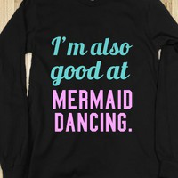 Pitch Perfect: I'm also good at mermaid dancing - Keep Calm & Be a Mermaid