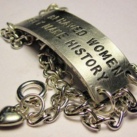 Well behaved women rarely make history bracelet Free fast Shipping
