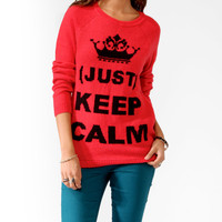 (Just) Keep Calm Sweater