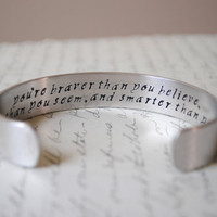 You Are Braver Than You Believe Secret Message Cuff Bracelet