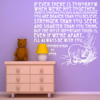 Vinyl Wall Decal Sticker Art - I&#x27;ll Always Be With You - Winne the Pooh quote - Medium