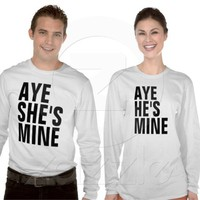 Aye She's Mine, Aye He's Mine couple, Men's and Women's Hanes Nano long sleeve tees from Zazzle.com