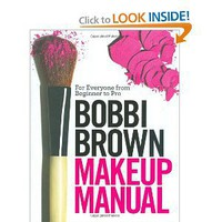 Amazon.com: Bobbi Brown Makeup Manual: For Everyone from Beginner to Pro (9780446581349): Bobbi Brown, Debra Bergsma Otte, Sally Wadyka: Books