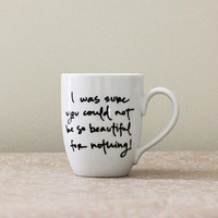 Beautiful for Nothing. Pride and Prejudice Mug.
