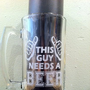 This guy needs a BEER, Hand crafted gift, Beer mug, Beer glass, Guy gift, Man Cave, Etched glass, Custom beer glass, By Otrengraving on Etsy
