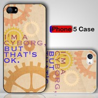 Retro Im A Cyborg But Thats Ok Custom iPhone 5 Case Cover