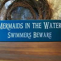 Mermaids in the Water Painted Wood Sign Beach Summer