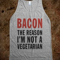Bacon The Reason I'm Not A Vegetarian (Tank) - PHANTASEA