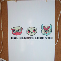 Owl Always Love You Print - 8.5 X 1.. on Luulla