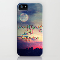 Anything could happen iPhone Case by Mnika  Strigel	  iPhone 3G + 3GS # 4 + 4S + 5