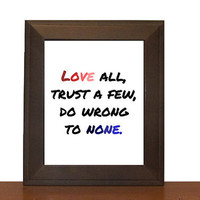 Shakespeare Quote Print - Love all
