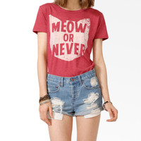 Meow Or Never Tee
