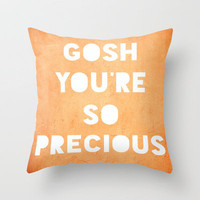 Gosh (Precious) Throw Pillow by Rachel Burbee | Society6