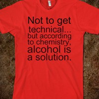 Alcohol Quote Tee