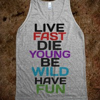Live fast, die young - Righteous