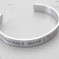 I Solemnly Swear I am up to No Good  Harry Potter Hand Stamped Metal Bracelet