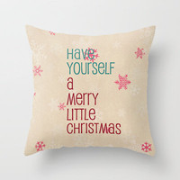 have yourself a merry little christmas Throw Pillow by Sylvia Cook Photography | Society6