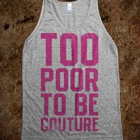 Too Poor To Be Couture (Vintage Tank) - Summer Of Fun