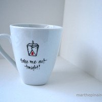 take me out tonight hand painted mug