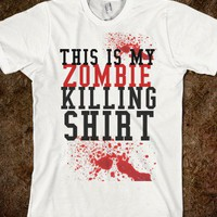 THIS IS MY ZOMBIE KILLING SHIRT - glamfoxx.com