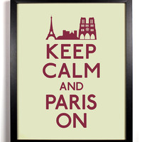 Keep Calm and Paris On (Eiffel Tower) 8 x 10 Print Buy 2 get 1 FREE Keep Calm and Carry On Posters France