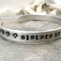 Sister By Birth Friends By Choice custom quote aluminum bracelet, customizable, women, please read listing, makes a great gift