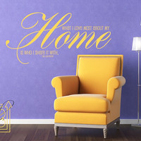 Wall Decal What I Love Most About My Home - Vinyl Wall Sticker - Word Art