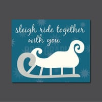 "Sleigh Ride Together With You, Holidays, Christmas, Gift Typography 10 x 8"" Print, Wall Art"