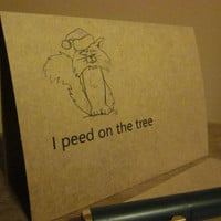 "Bad Cat Christmas Card - ""I peed on the tree"""