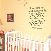 Children Quote Decal Dumbledore Quote It by AirlieCreations