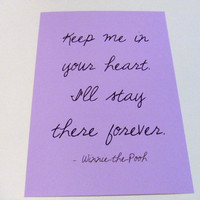 Keep Me In Your Heart - Lilac Purple Winnie the Pooh Quote Art Print